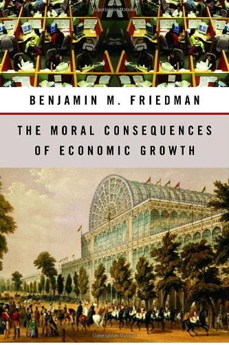 9780679448914: The Moral Conséquences of Economic Growth