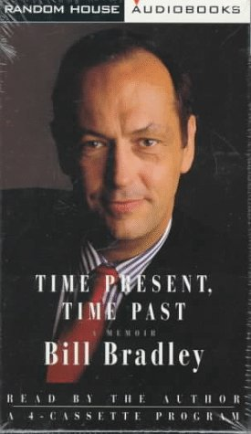 Time Present, Time Past (tape cassettes audio book): Bradley, Bill
