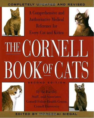 9780679449539: The Cornell Book of Cats: A Comprehensive and Authoritative Medical Reference for Every Cat and Kitten