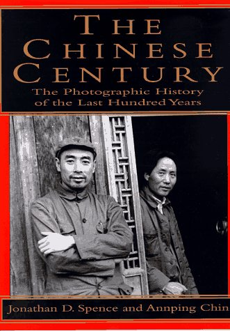 9780679449805: The Chinese Century: A Photographic History of the Last Hundred Years