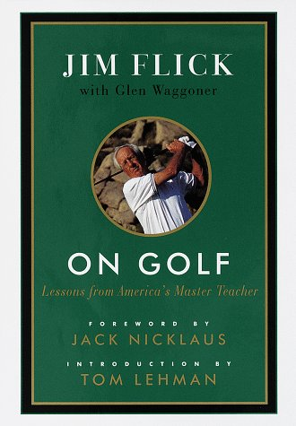 9780679449959: On Golf: Lessons from America's Master Teacher