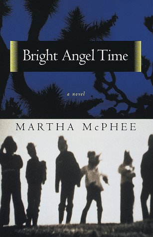 Bright Angel Time: McPhee, Martha
