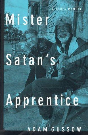 9780679450221: Mister Satan's Apprentice: A Blues Memoir
