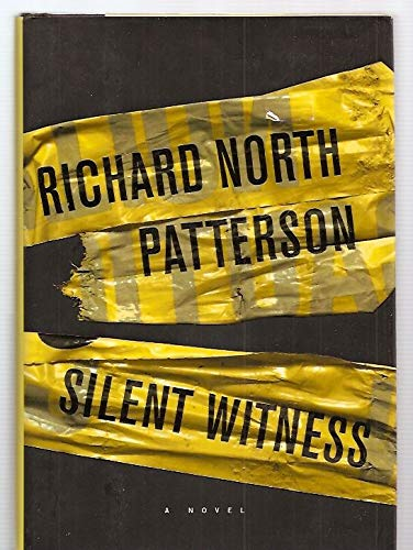 SILENT WITNESS (SIGNED): Patterson, Richard North