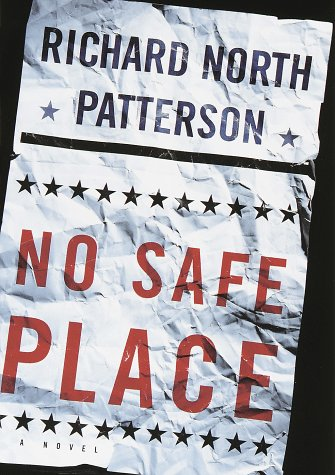 No Safe Place: Patterson, Richard North