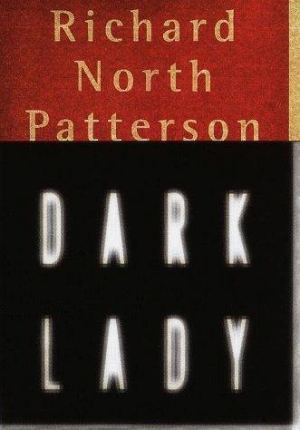 Dark Lady: Patterson, Richard North