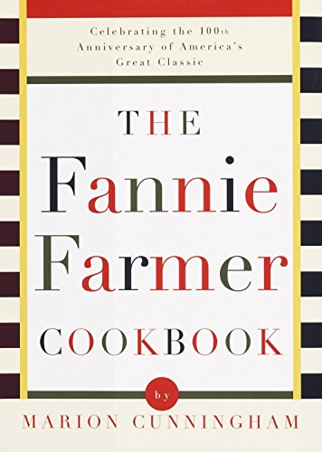 9780679450818: The Fannie Farmer Cookbook: Anniversary