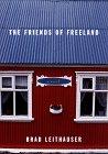 Friends of Freeland.: LEITHAUSER, Brad.