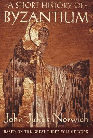 9780679450887: A Short History of Byzantium