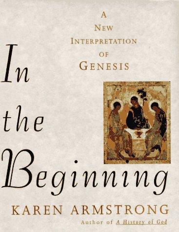 9780679450894: In the Beginning: A New Interpretation of Genesis