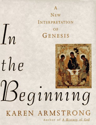 9780679450894: In the Beginning: A New Interpretation of Genesis