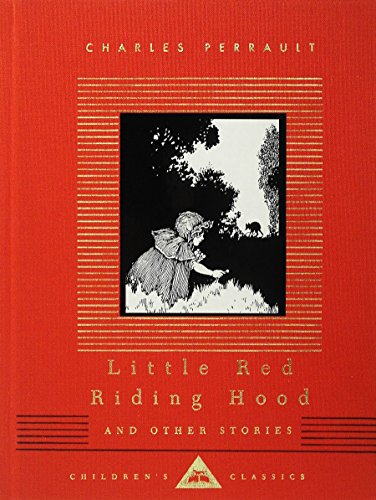 Little Red Riding Hood and Other Stories: Charles Perrault