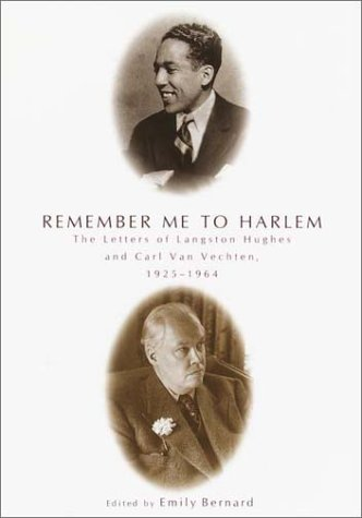 Remember Me to Harlem: The Letters of: Langston Hughes, Carl