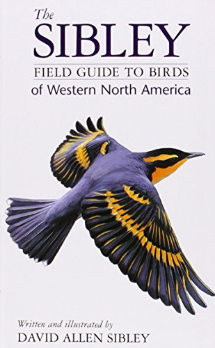 The Sibley Field Guide to Birds of Western North America (0679451218) by Sibley, David Allen