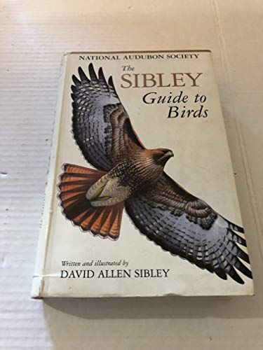 National Audubon Society The Sibley Guide to Birds