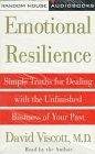 9780679451921: Emotional Resilience: Simple Truths for Dealing With the Unfinished Business of Your Past