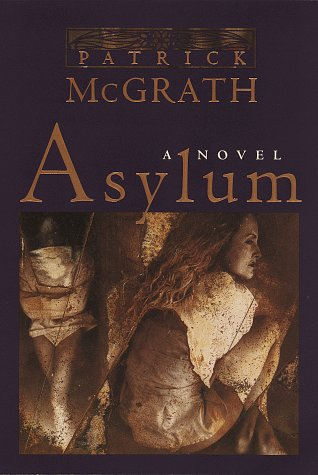 Asylum - SIGNED: McGrath, Patrick