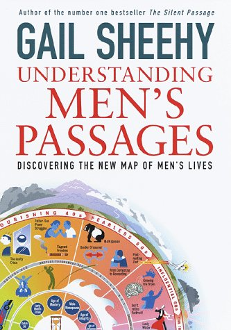 9780679452737: Understanding Men's Passages: Discovering the New Map of Men's Lives