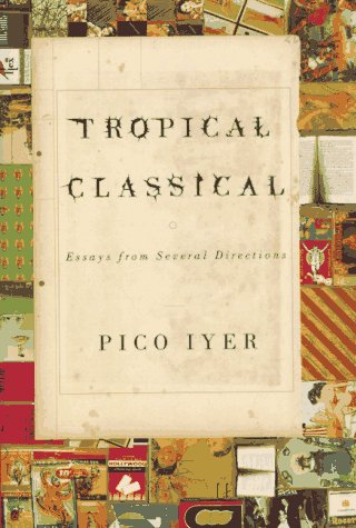 Tropical Classical : Essays from Several Directions