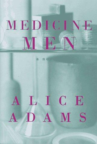 Medicine Men: Alice Adams