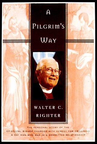 A PILGRIM'S WAY: Righter, Walter C.