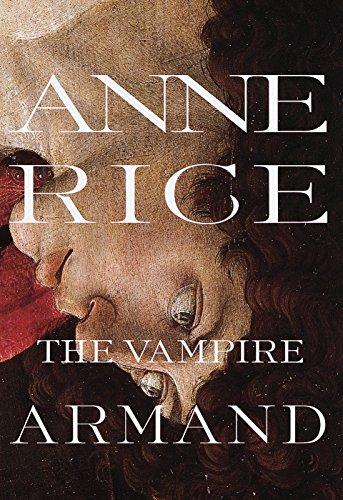 9780679454472: The Vampire Armand : The Vampire Chronicles (Rice, Anne, Vampire Chronicles)