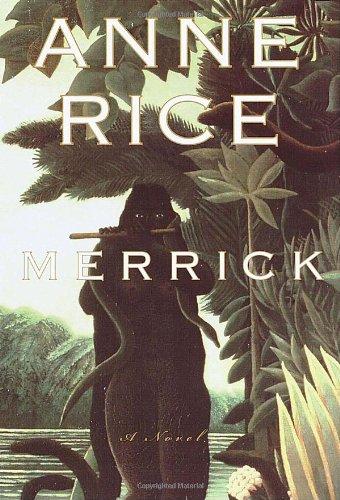 9780679454489: Merrick (Vampire Chronicles)