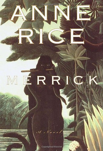 Merrick (Vampire Chronicles) (SIGNED)