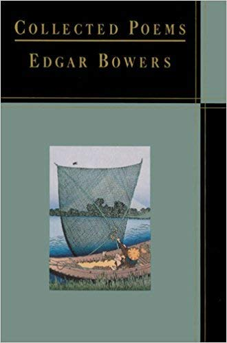 Collected Poems: Bowers, Edgar
