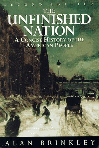 9780679454595: The Unfinished Nation: A Concise History of the American People (Second Edition)