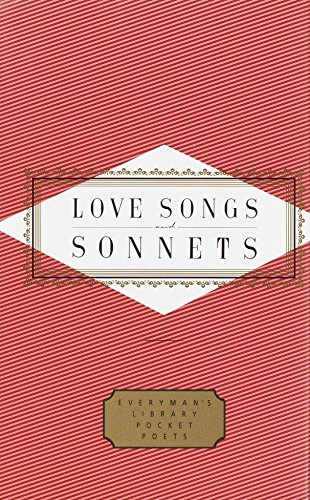 Love Songs and Sonnets (Everyman's Library Pocket Poets Series) (0679454659) by Peter Washington