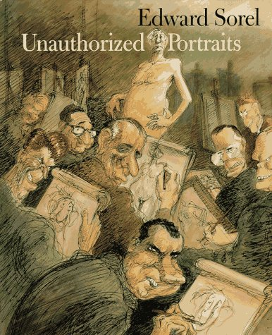 Unauthorized Portraits: Sorel,Edward