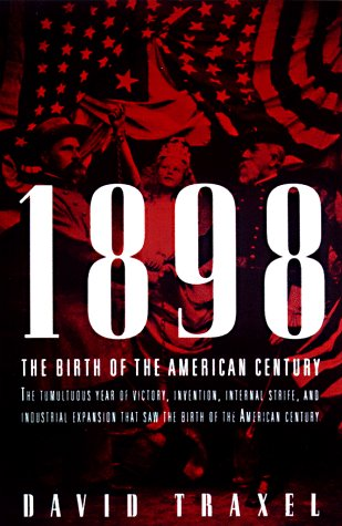 9780679454670: 1898 : The Birth of the American Century
