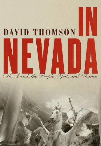 9780679454861: In Nevada: The Land, the People, God, and Chance
