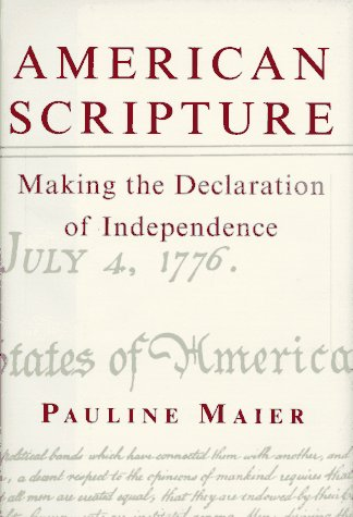 9780679454922: American Scripture: Making the Declaration of Independence