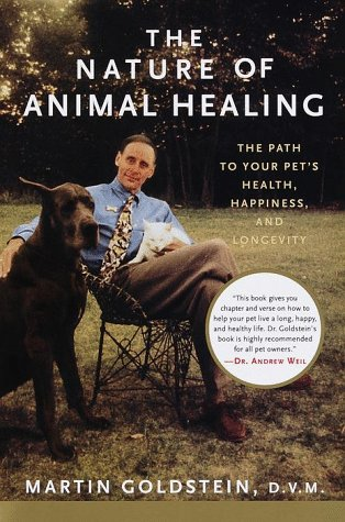 9780679455004: The Nature of Animal Healing: The Path to Your Pet's Health, Happiness, and Longevity