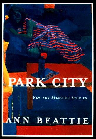9780679455066: Park City: New and Selected Stories