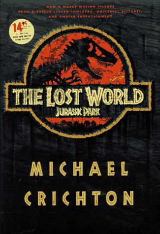 The Lost World: Crichton, Michael