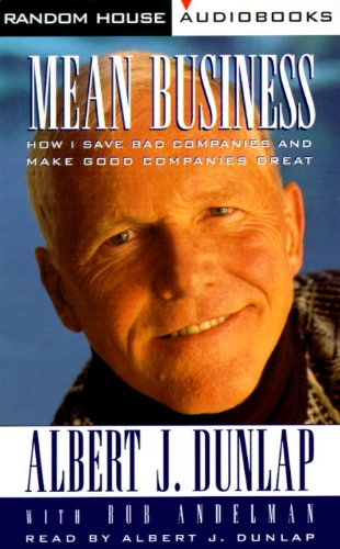 9780679456087: Mean Business: How I Save Bad Companies and Make Good Companies Great