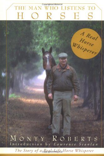 9780679456582: The Man Who Listens to Horses: The Story of a Real-Life Horse Whisperer