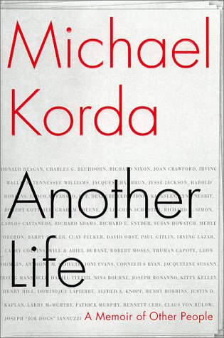 Another Life: A Memoir Of Other People: Korda, Michael
