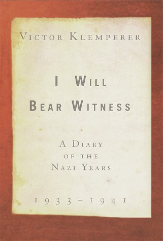 9780679456964: I Will Bear Witness: A Diary of the Nazi Years, 1933-1941