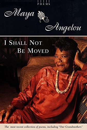 9780679457084: I Shall Not Be Moved: Poems