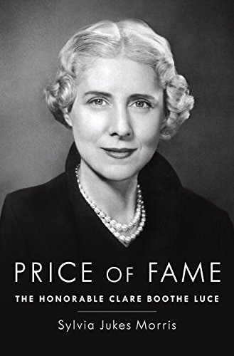 9780679457114: Price of Fame: The Honorable Clare Boothe Luce