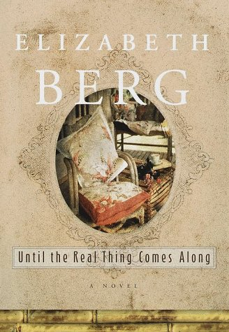 9780679457220: Until the Real Thing Comes Along: A Novel