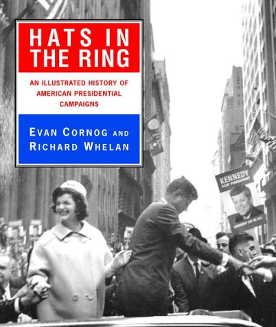 9780679457305: Hats in the Ring: An Illustrated History of American Presidential Campaigns