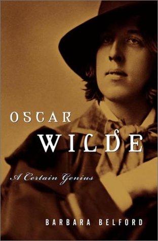 9780679457343: Oscar Wilde: A Certain Genius
