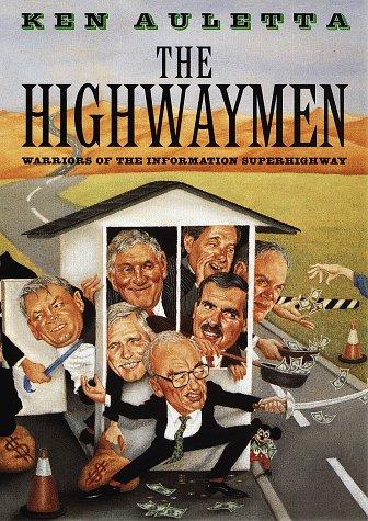 9780679457381: Highwaymen: Warriors of the Information Superhighway