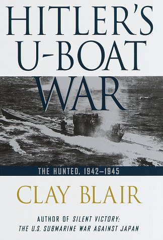 9780679457428: Hitler's U-Boat War: The Hunted
