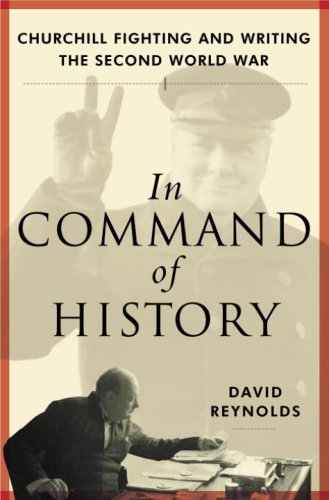 9780679457435: In Command of History: Churchill Fighting and Writing the Second World War